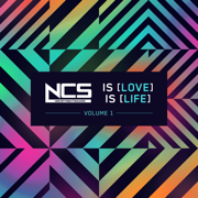 NCS Is Love, NCS Is Life, Vol. 1 - Various Artists - Various Artists