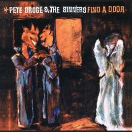 Find a Door. Pete Droge & Find a Door by Pete Droge on Apple Music