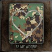 Be My Woobie