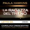 La ragazza del treno - Paula Hawkins