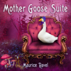Prague Festival Orchestra - Maurice Ravel - Mother Goose Suite - EP  artwork