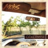 Otherwise (feat. James Arthur) - Single