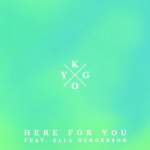 Here for You (feat. Ella Henderson) - Single Mp3 Download