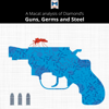 A Macat Analysis of Jared Diamond's Guns, Germs, and Steel (Unabridged) - Riley Quinn