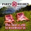 Partyhelden - Dini Seel ä chli la bambälä la (feat. Sängerfreunde) Grafik