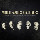 The World Famous Headliners - Heart of Gold