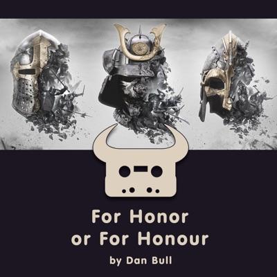 For Honor or for Honour - Single - Dan Bull