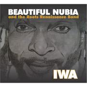 Iwa - Beautiful Nubia and the Roots Renaissance Band