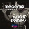 Megamix Fitness Hits For Weight Training (25 Tracks Non-Stop Mixed Compilation for Fitness & Workout) - Various Artists