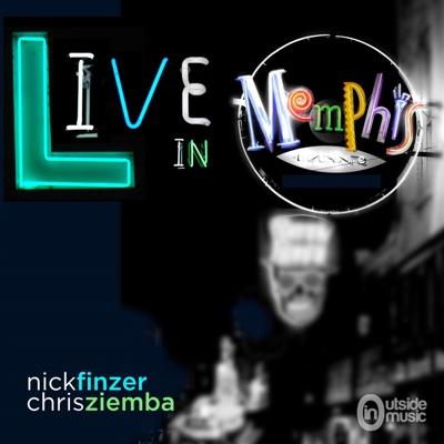 Nick Finzer & Chris Ziemba Live in Memphis - Nick Finzer & Chris Ziemba album