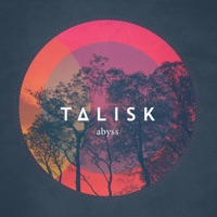 Abyss by Talisk on Apple Music
