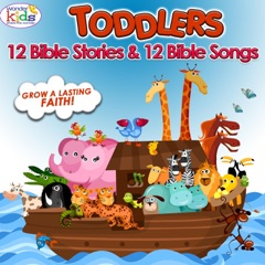 Toddlers 12 Bible Stories & 12 Bible Songs
