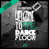 Welcome to the Dancefloor (Remixes) - Single