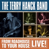 The Terry Hanck Band - I Don't Love You No More (Live)