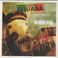 Mi Peligrosa Tijuana