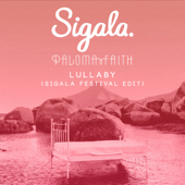 Lullaby (Sigala Festival Edit)