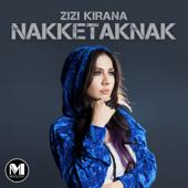 Nakketaknak - Zizi Kirana