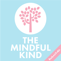#217: The Mindful Kind // Mindfulness Activities for Busy Weeks