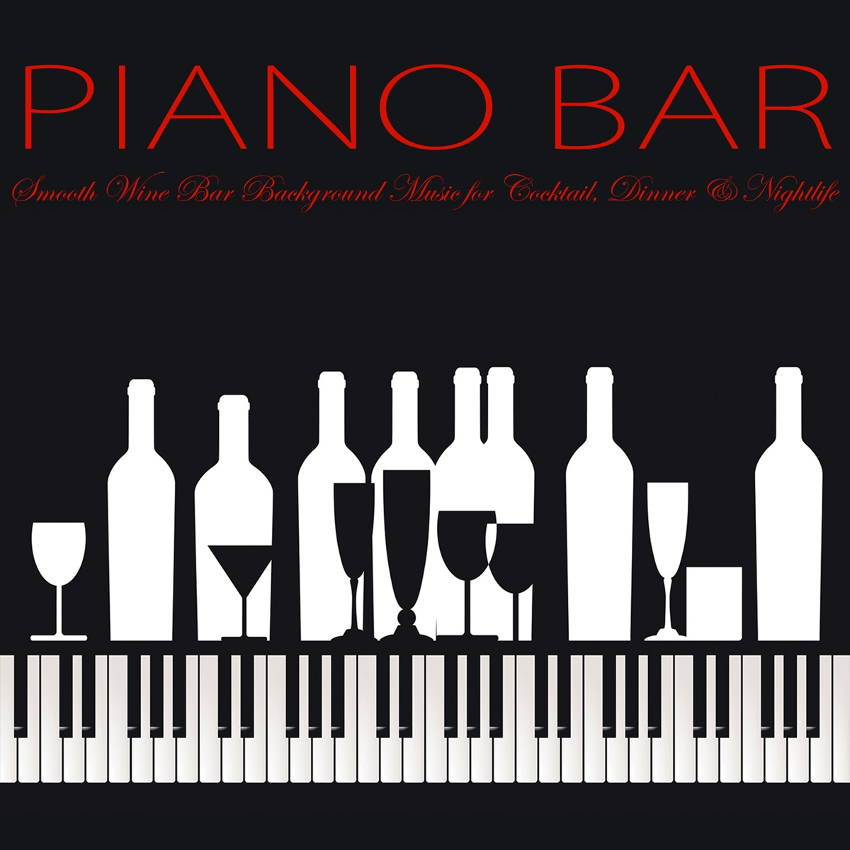 Piano Bar – Smooth Wine Bar Background Music for Cocktail