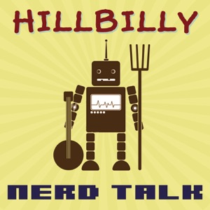 Hillbilly Nerd Talk | Himalaya