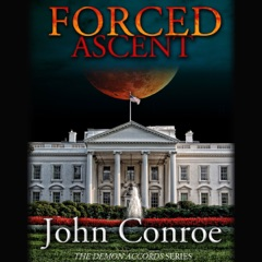 Forced Ascent: The Demon Accords, Book 7 (Unabridged)