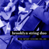 Brooklyn String Duo - The Rotary Sessions, Vol. VIII artwork