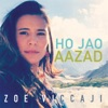 Ho Jao Aazad - Single