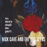 Nick Cave & The Bad Seeds - Fifteen Feet of Pure White Snow (2011 Remastered Version)