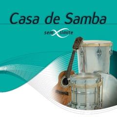 Casa De Samba Sem Limite (Ao Vivo)
