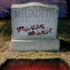 Still Alive... And Well? - Megadeth