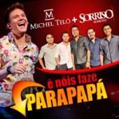 É Nóis Faze Parapapá (feat. Sorriso Maroto) [Ao Vivo]
