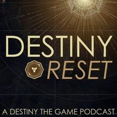 Destiny Reset