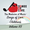 Songs of Love: Children's, Vol. 113 - Various Artists