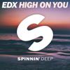 EDX - High On You artwork