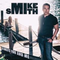 EUROPESE OMROEP | Always You and Me - Mike Smith