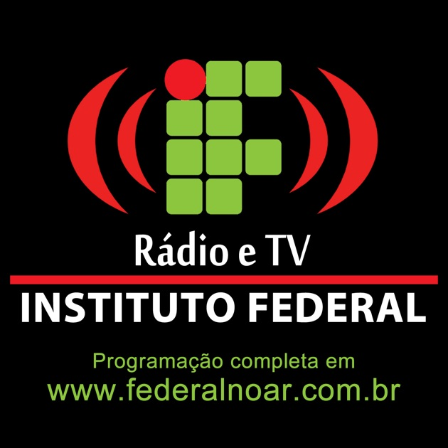 6fe157bf2e3 Rádio e TV Federal no Ar - Instituto Federal de IFSP no Apple Podcasts