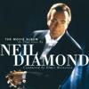 The Movie Album: As Time Goes By, Neil Diamond