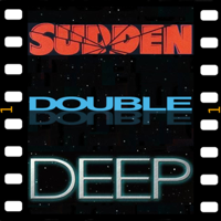 Sudden Double Deep podcast