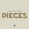 Pieces - EP - Highland Music
