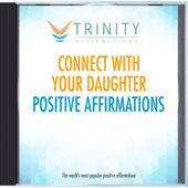 Connect With Your Daughter Future Affirmations
