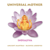 Universal Mother - Indiajiva