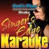 Singers Edge Karaoke - Gods Plan  Originally Performed By Drake  [Instrumental]