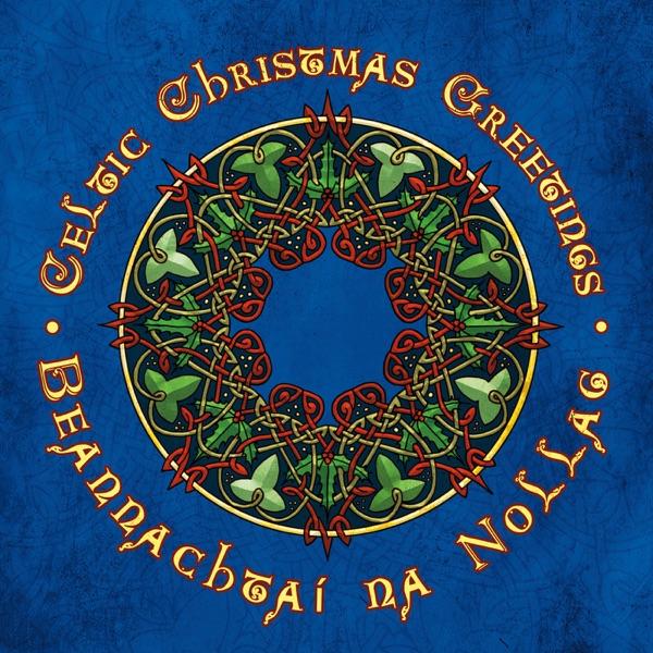 celtic christmas greetings - Celtic Christmas