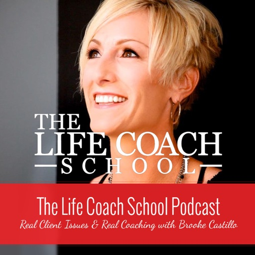 Cover image of The Life Coach School Podcast with Brooke Castillo