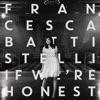 If We're Honest (Deluxe Version)