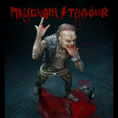 The Metallist - Malignant Tumour