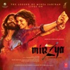 Mirzya Dare To Love Original Motion Picture Soundtrack