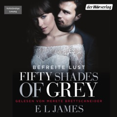Fifty Shades of Grey 3: Befreite Lust