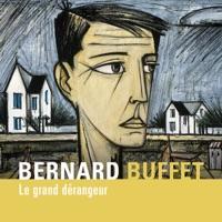 Télécharger Bernard Buffet, le grand dérangeur Episode 1