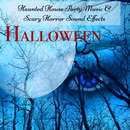 Halloween - Halloween Haunted House Party Music & Scary Horror ...